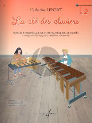 Lenert La clé des claviers 2 pour Xylophone, Vibraphone et Marimba (Méthode de Percussion à Claviers)