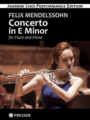 Mendelssohn Concerto E-Minor for Flute and Piano (Edited by Jasmine Choi)