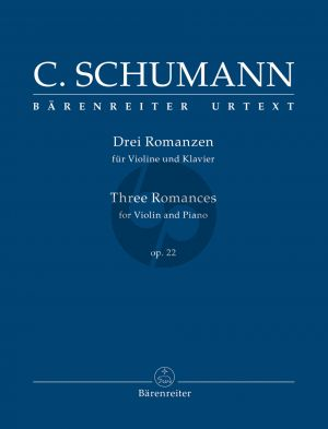 Schumann 3 Romances OP. 22 for Violin and Piano (edited by Jacqueline Ross)
