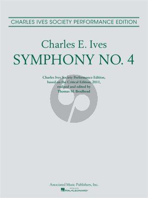 Ives Symphony No.4 Full Score (edited by Thomas M. Brodhead)