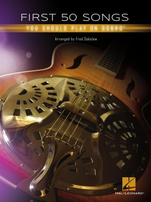 First 50 Songs You Should Play on Dobro (edited by Fred Sokolow)