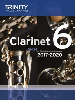 Clarinet Exam Pieces 2017 - 2020 Grade 6 (Score and Part)