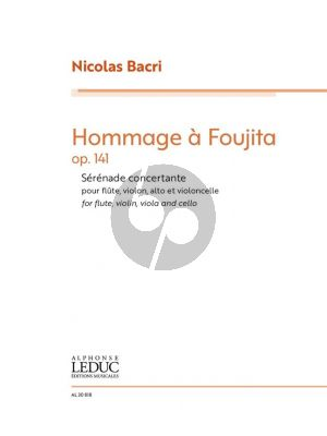 Bacri Hommage à Foujita Op. 144 Flute, Violin, Viola and Cello (Score/Parts)