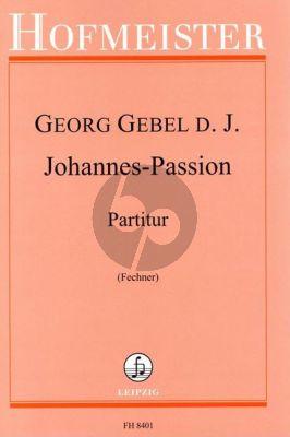 Gebel Johannes Passion Chor und Orchester (Partitur) (Manfred Fechner)