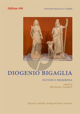 Bigaglia Plutone e Proserpina Soprano-Contralto Voice-Strings-Bc (Score/Parts) (edited by Michael Talbot)