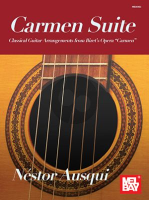 Bizet Carmen Suite for Guitar (transcr. by Nestor Ausqui)