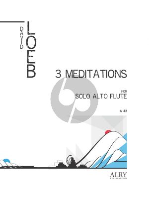 Loeb Three Meditations for Alto Flute Solo