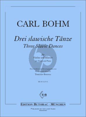 Bohm 3 slawische Tänze Violine und Klavier (Tomislav Butorac)