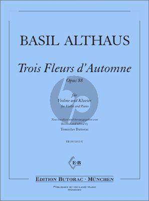 Althaus 3 Fleurs d'Automne Op. 88 für Violine und Klavier (Tomislav Butorac)