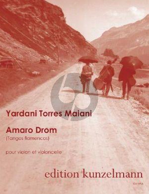 Torres Amaro Drom (Tangos Flamencos) Violine und Violoncello (Part./Stimmen)
