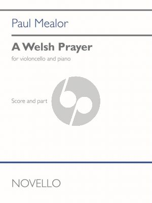Mealor A Welsh Prayer for Cello and Piano