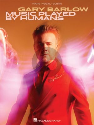Gary Barlow – Music Played by Humans (Piano-Vocal-Guitar)