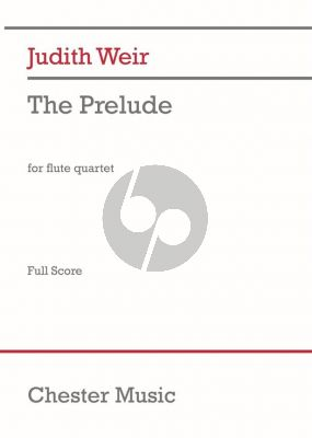 Weir The Prelude for Flute Quartet (Parts)