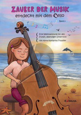 Trauffer Zauber der Musik - entdeckt mit dem Cello Band 3