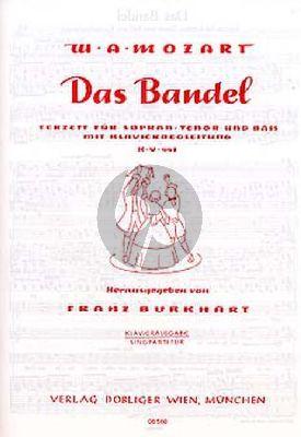 Das Bandel Terzett KV 441 Liebes Mandel wo ist's Bandel
