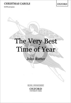 John Rutter Very Best Time of Year SATB and Piano