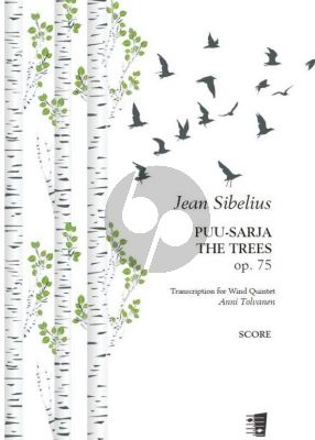 Sibelius The Trees [Puusarja] Op. 75 Woodwind Quintet (Score/Parts) (transr. Anni Tolvanen)