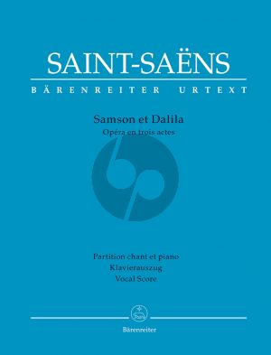 Saint-Saens Samson et Dalila Vocal Score (fr./germ.) (Opera in three acts) (edited by Andreas Jacob and Fabien Guilloux)
