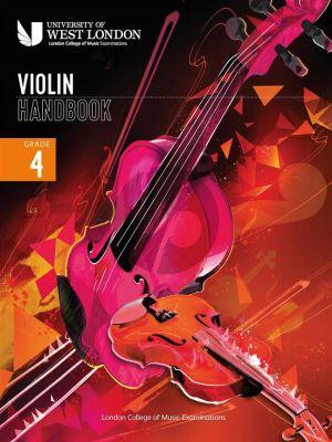 London College of Music Violin Handbook 2021 Grade 4