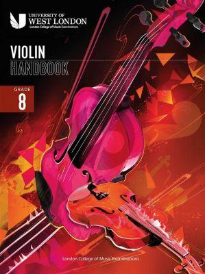 London College of Music Violin Handbook 2021 Grade 8