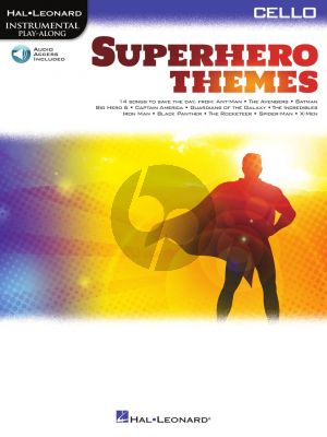 Superhero Themes Instrumental Play-Along for Cello (Book with Audio online)