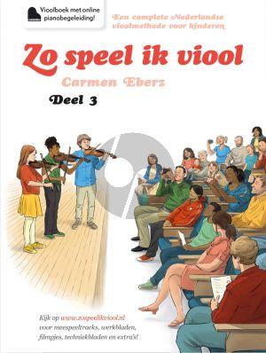 Eberz Zo Speel ik Viool Vol.3 Vioolboek incl. Audio Online (Methode voor jonge kinderen)