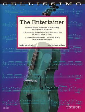 The Entertainer Cello and Piano (37 Entertaining Pieces from Classical Music to Pop) (Rainer Mohrs and Beverley Ellis)