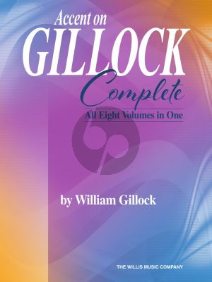 Accent on Gillock: Complete Piano solo (All Eight Volumes in One)