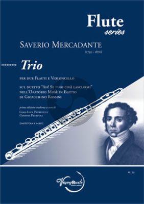 """Mercadante Trio sul duetto """"Ah! Se puoi così lasciarmi"""" by Rossini 2 Flutes and Cello (Score/Parts)"""