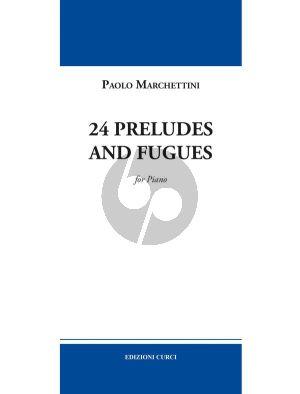 Marchettini 24 Preludes and fugues for Piano solo
