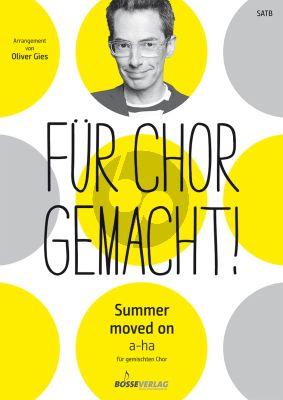 Summer moved on SATB (engl.) (arr. Oliver Gies)