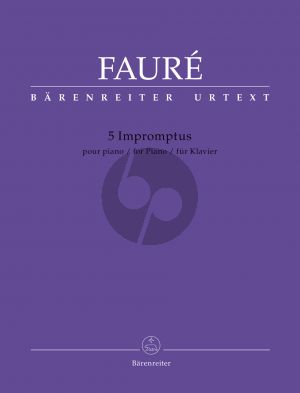 Faure 5 Impromptus for Piano (edited by Jean-Pierre Bartoli)