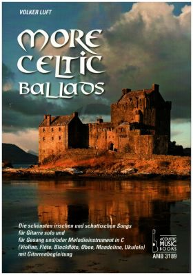 More Celtic Ballads für Gitarre (Die schönsten irischen und schottischen Songs) (Volker Luft)