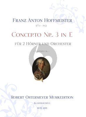 Hoffmeister Concerto No. 3 E-dur 2 Hörner und Orchester (Klavierauszug) (Robert Ostermeyer)