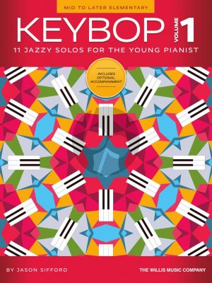 Sifford Keybop Vol. 1 Piano (11 Jazzy Solos for the Young Pianist)