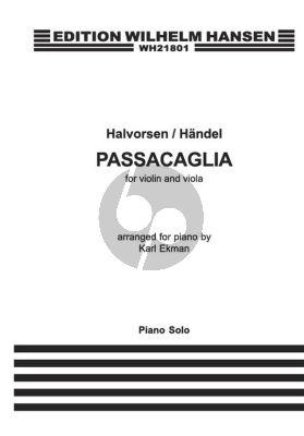 Handel Halvorsen Passacaglia for Violin and Viola for arranged for Piano Solo (Arranged by Karl Ekman)