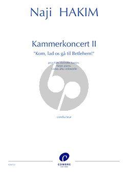Hakim Kammerkoncert II Flute-Clarinet-Bassoon-Harp-Piano-Violin-Viola Cello (Kom, lad os ga til Betlehem!) (Score/Parts)