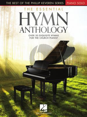The Essential Hymn Anthology Piano solo (Phillip Keveren)