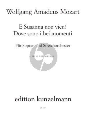 Mozart E Susanna non vien! ... Dove sono i bei momenti C-dur aus KV 492 fur Sopran und Streicorchester Partitur (arr. Bruno Borralhinho)