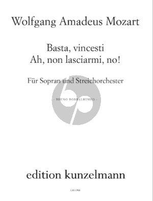 Mozart Basta, vincesti! ... Ah, non lasciarmi, no! Es-dur aus KV 486a fur Sopran und Streichorchester Partitur (arr. Bruno Borralhinho)