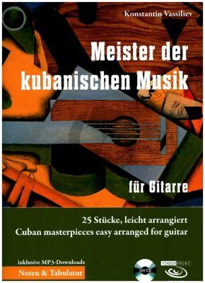 Meister der kubanischen Musik für Gitarre/Tabulatur (Bk-Cd) (arr. Konstantin Vassiliev)