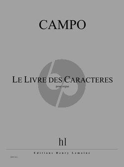 Campo Le Livre des Caractères pour Orgue
