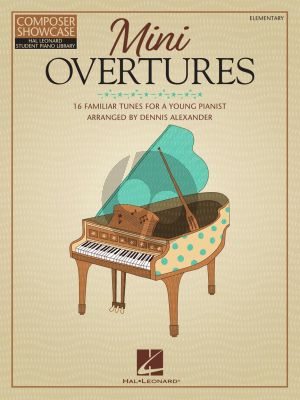 Mini Overtures Piano solo (16 Familiar Tunes for the Young Pianist) (arr. Dennis Alexander)