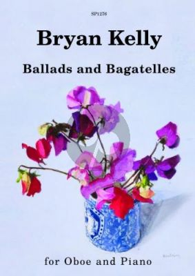 Kelly Ballads and Bagatelles for Oboe and Piano