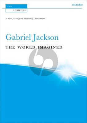 Jackson The World Imagined Tenor solo-SATB (with div.) and Orchestra (Vocal Score)