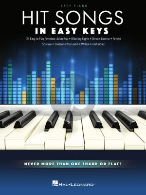 Hit Songs – In Easy Keys (Never more than one Sharp or Flat!)