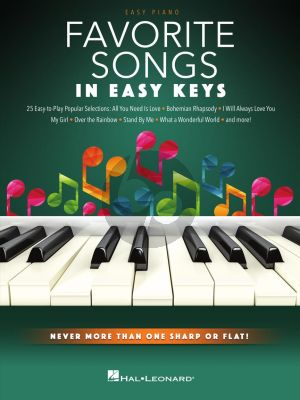 Favorite Songs – In Easy Keys (Never more than one Sharp or Flat!)