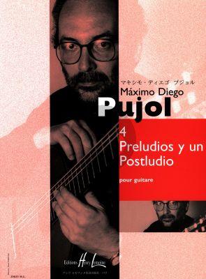 Pujol 4 Preludios y un Postludio Guitare seule