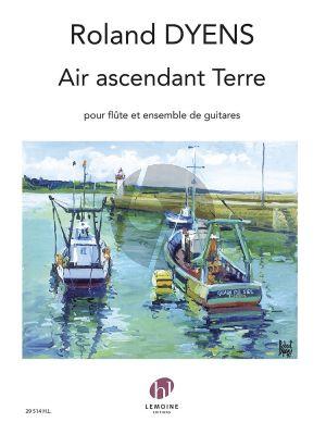 Dyens Air ascendant Terre Flute et Ensemble de Guitares (Part./Parties)
