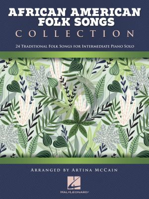 African American Folk Songs Collection Piano solo (24 Traditional Folk Songs) (arr. Artina McCain)